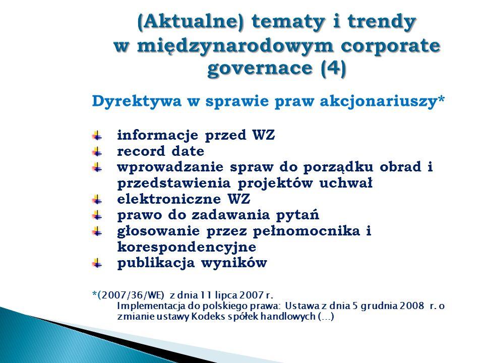 (Aktualne) tematy i trendy w międzynarodowym corporate governace (4)