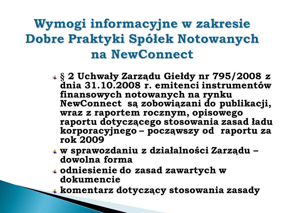 Wymogi informacyjne w zakresie Dobre Praktyki Spółek Notowanych na NewConnect