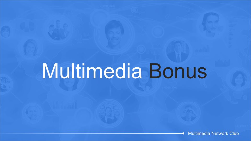 Multimedia Bonus