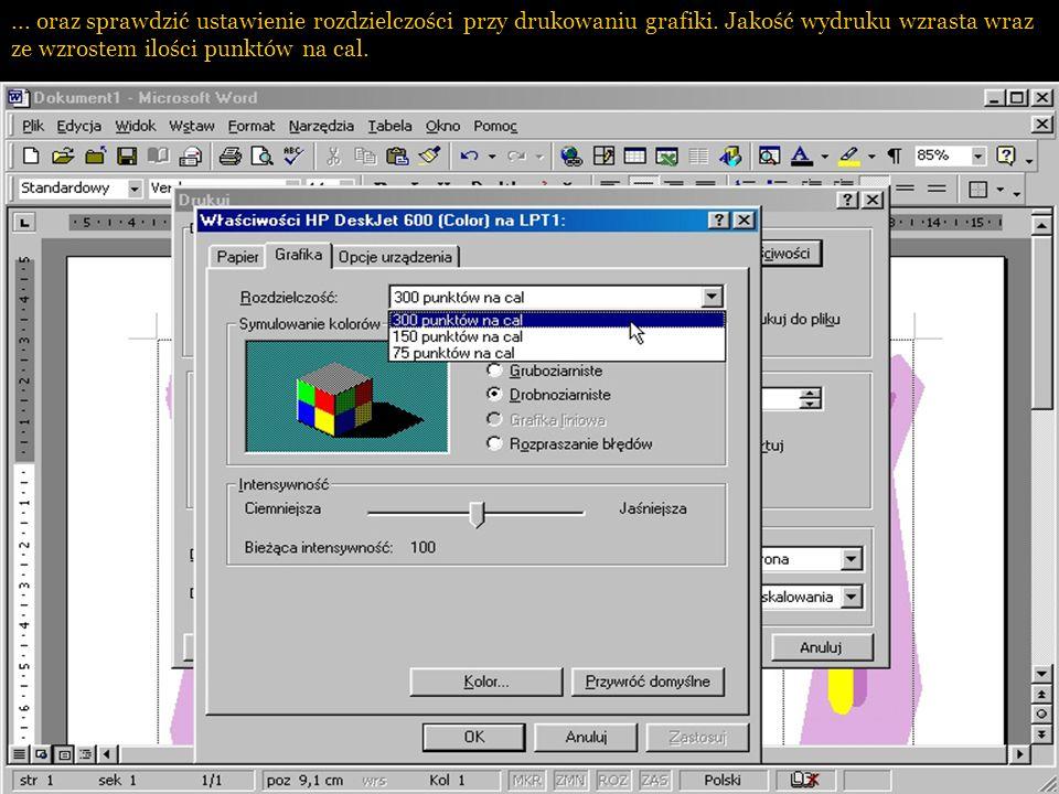 oraz sprawdzić ustawienie rozdzielczości przy drukowaniu grafiki