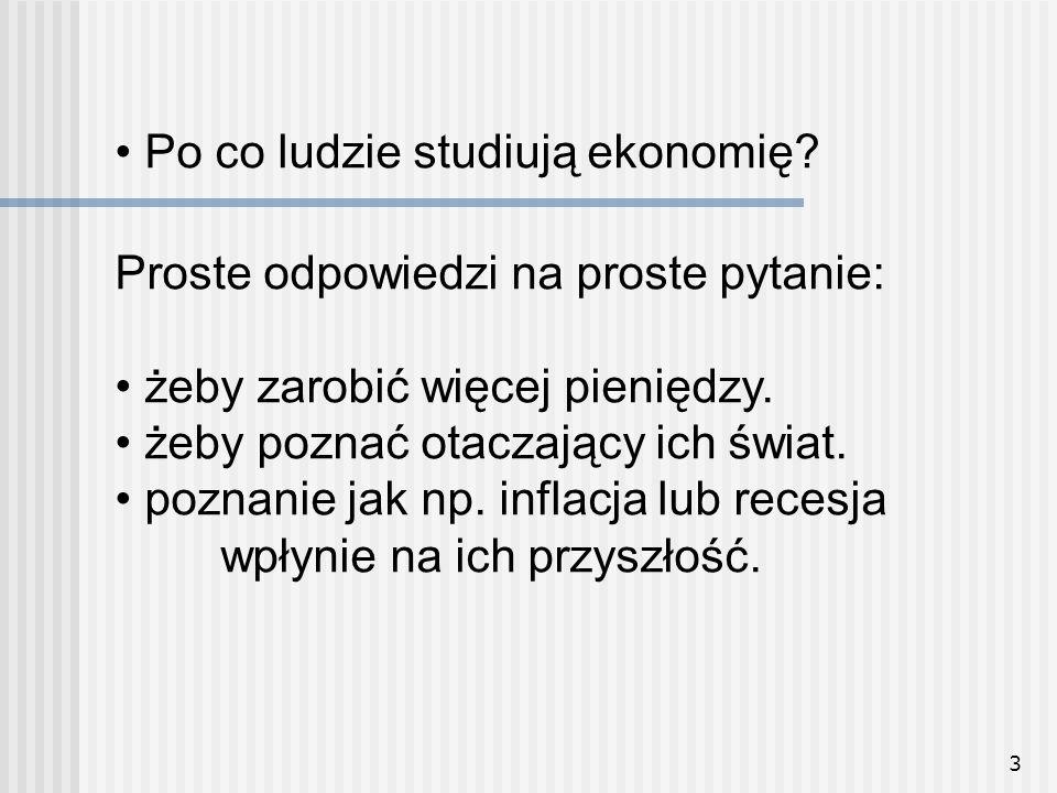 • Po co ludzie studiują ekonomię