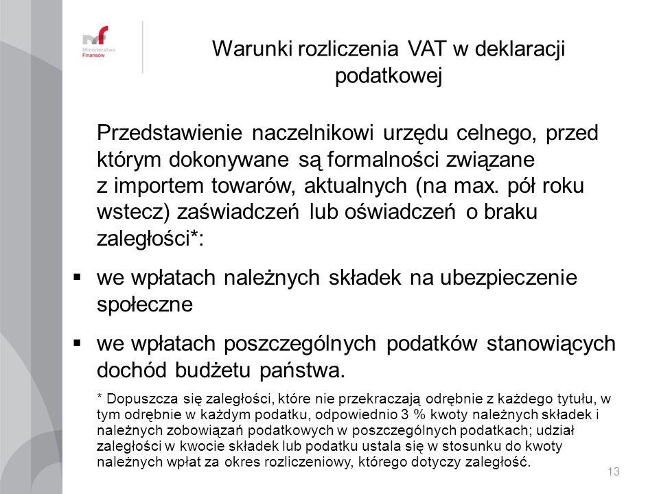 Warunki rozliczenia VAT w deklaracji podatkowej