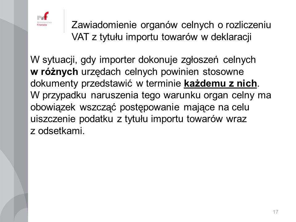 Zawiadomienie organów celnych o rozliczeniu VAT z tytułu importu towarów w deklaracji