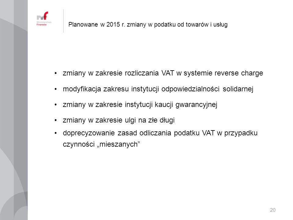 Planowane w 2015 r. zmiany w podatku od towarów i usług
