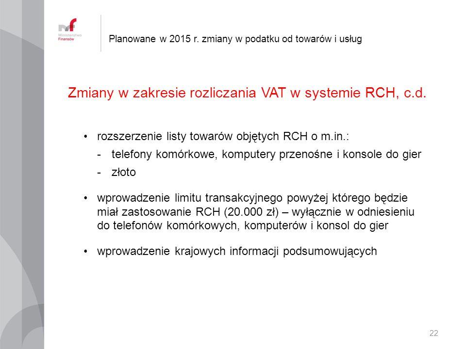 Zmiany w zakresie rozliczania VAT w systemie RCH, c.d.
