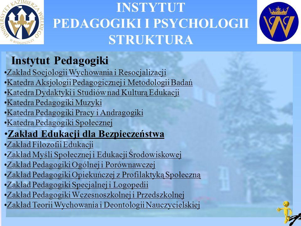 INSTYTUT PEDAGOGIKI I PSYCHOLOGII STRUKTURA