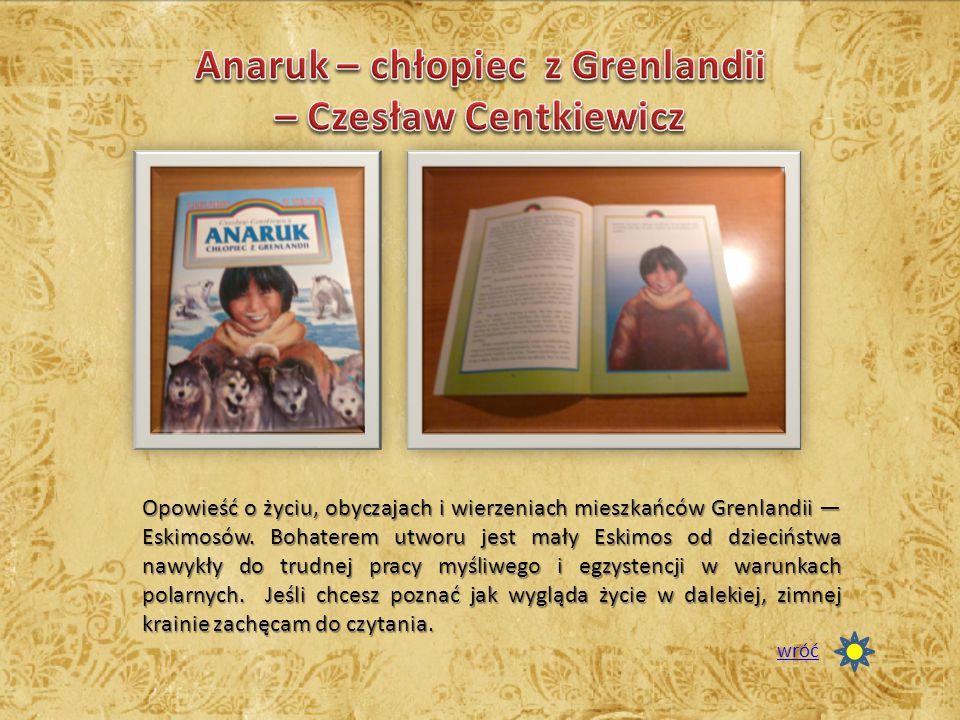 Anaruk – chłopiec z Grenlandii – Czesław Centkiewicz