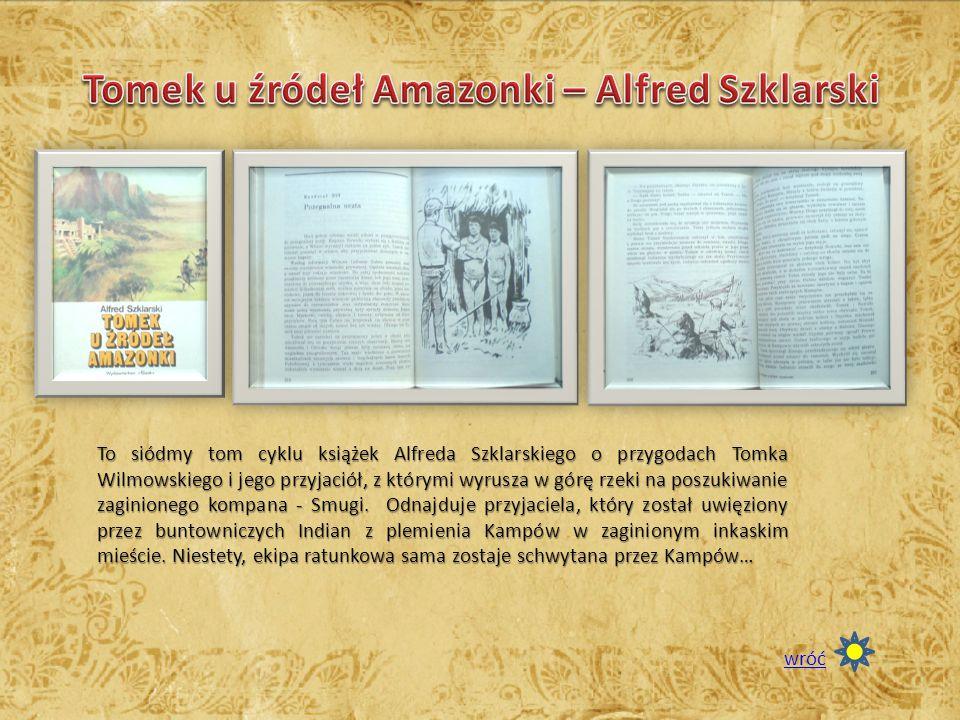 Tomek u źródeł Amazonki – Alfred Szklarski