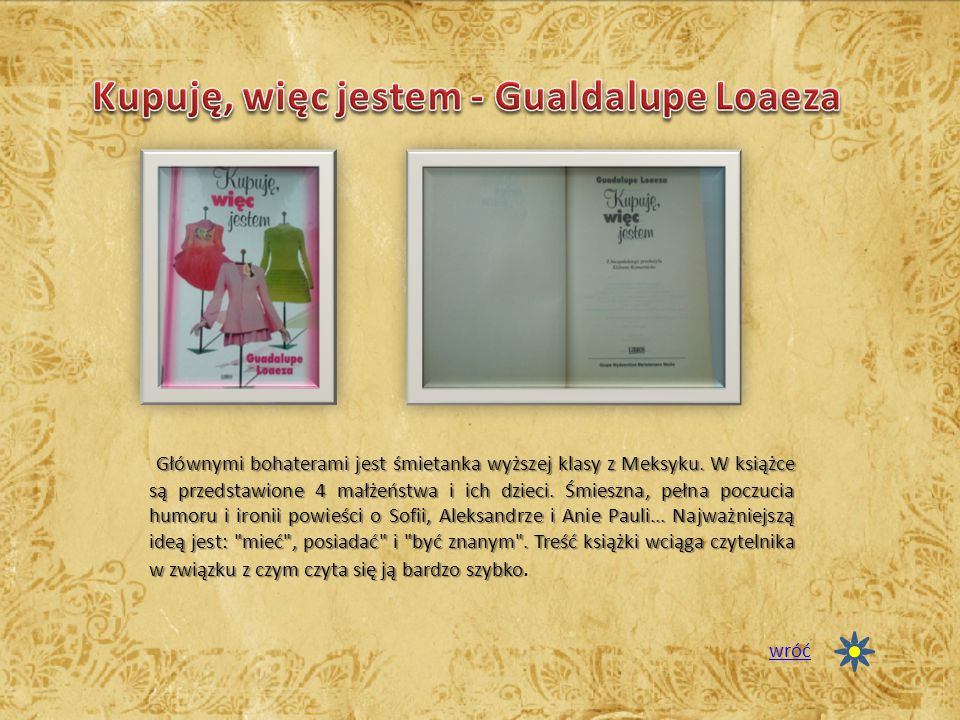 Kupuję, więc jestem - Gualdalupe Loaeza