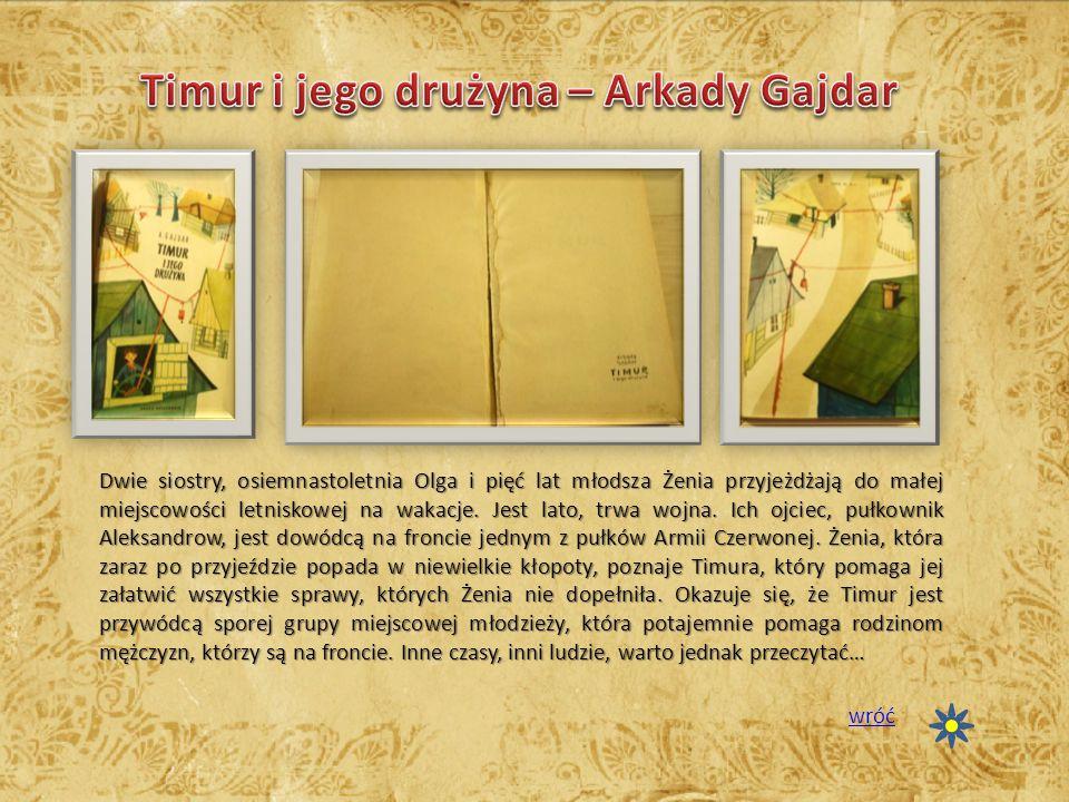 Timur i jego drużyna – Arkady Gajdar