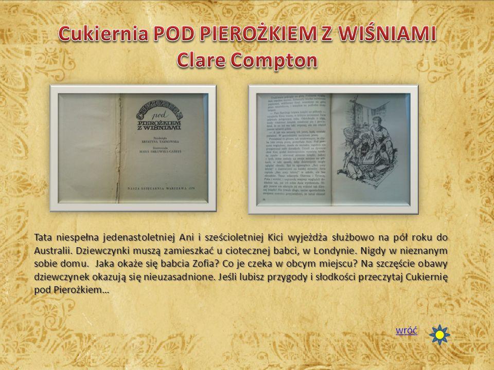Cukiernia POD PIEROŻKIEM Z WIŚNIAMI Clare Compton