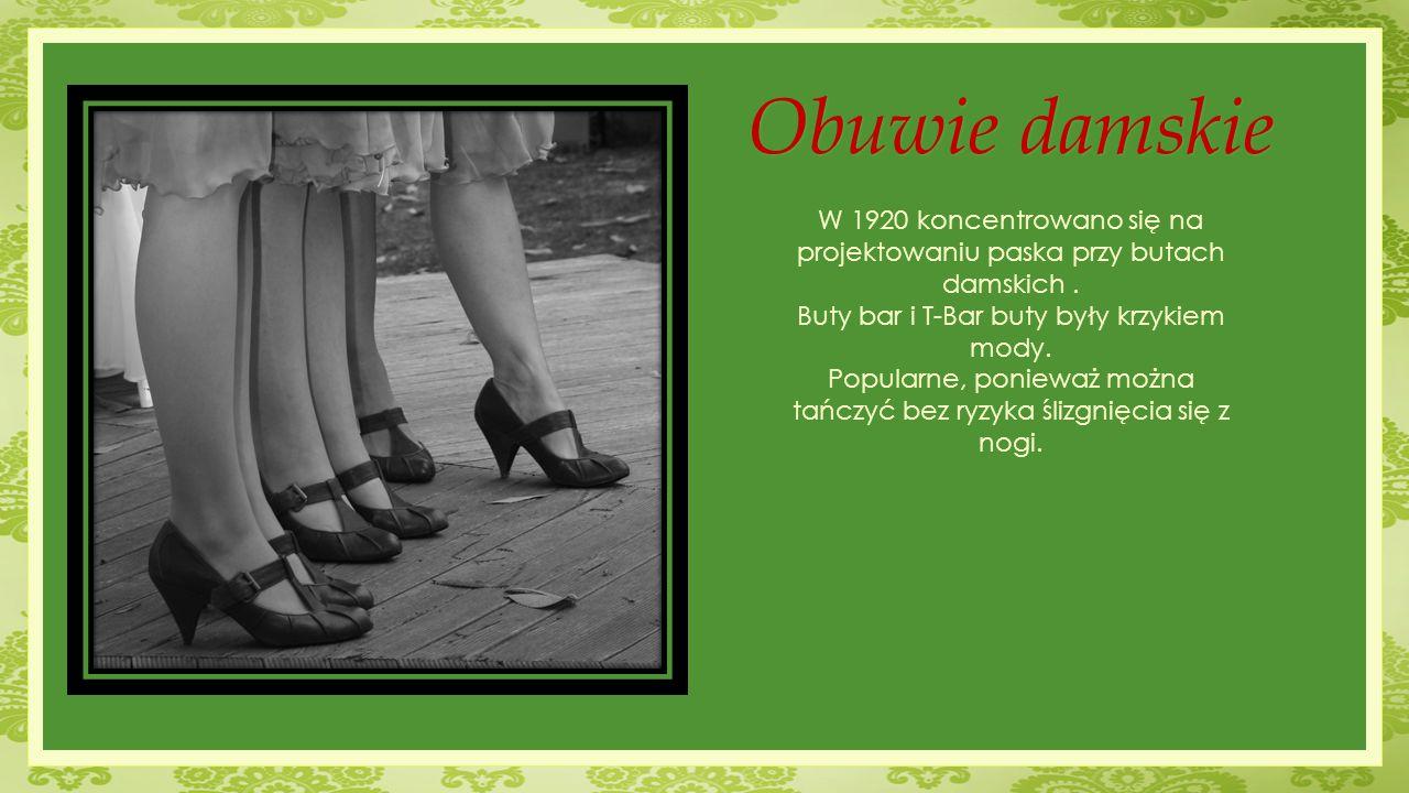 Obuwie damskie W 1920 koncentrowano się na projektowaniu paska przy butach damskich . Buty bar i T-Bar buty były krzykiem mody.