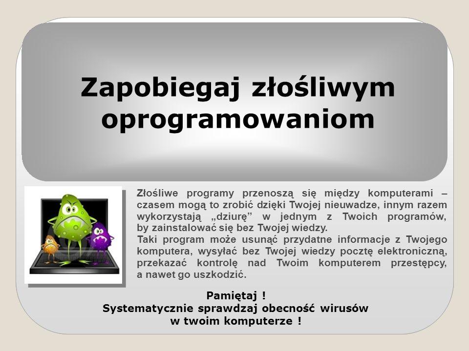 Zapobiegaj złośliwym oprogramowaniom