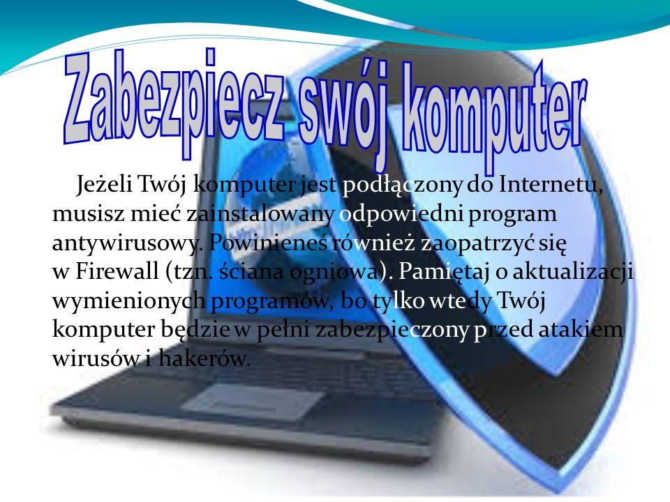 Zabezpiecz swój komputer