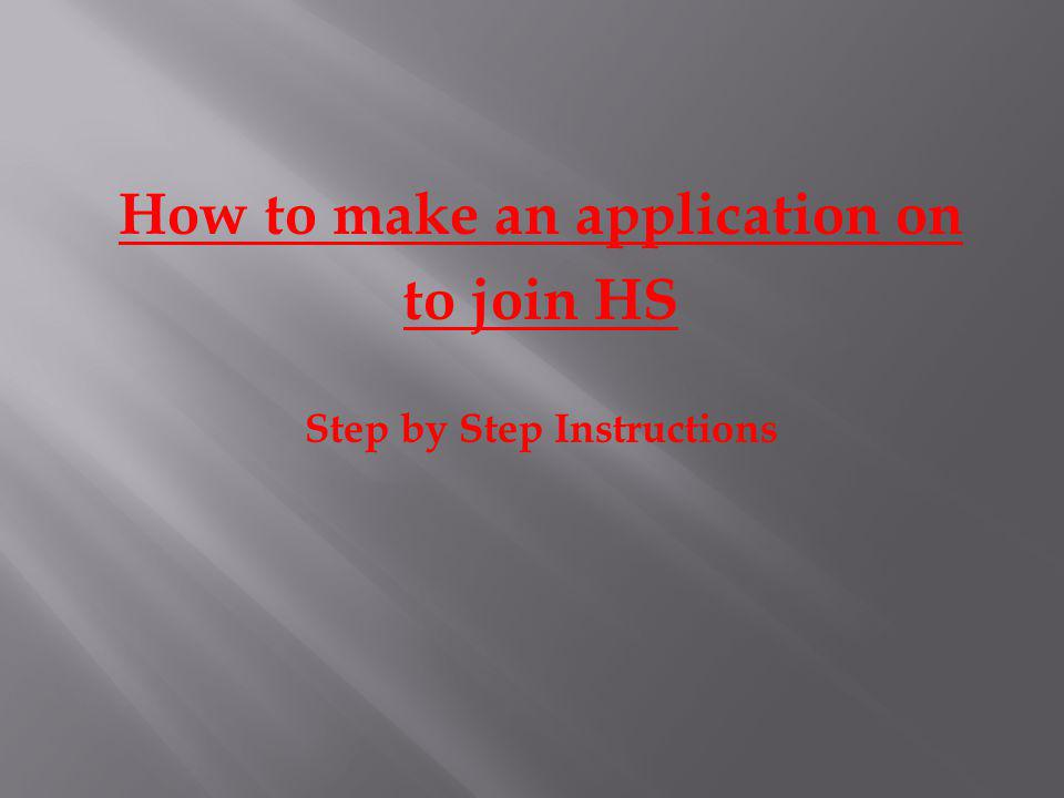 How to make an application on Step by Step Instructions