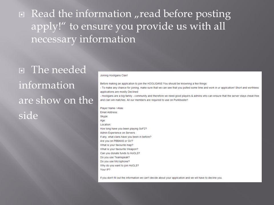"Read the information ""read before posting apply"