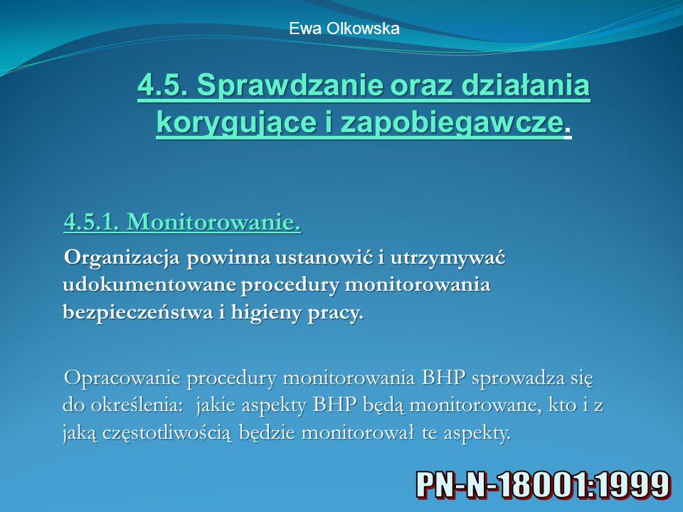 4.5. Sprawdzanie oraz działania korygujące i zapobiegawcze.
