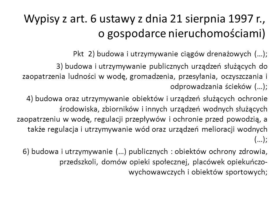 Wypisy z art. 6 ustawy z dnia 21 sierpnia 1997 r