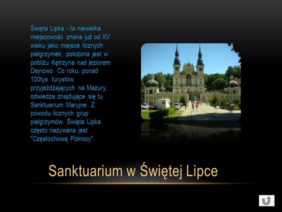 Sanktuarium w Świętej Lipce