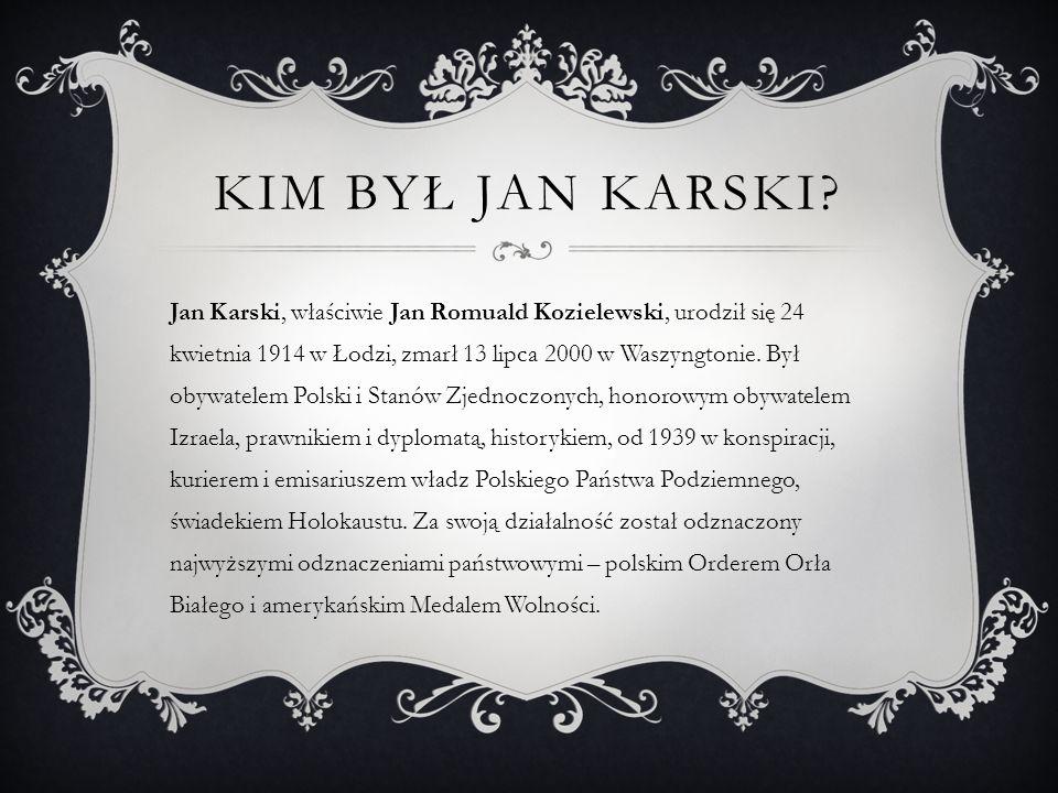 Kim Był jan Karski