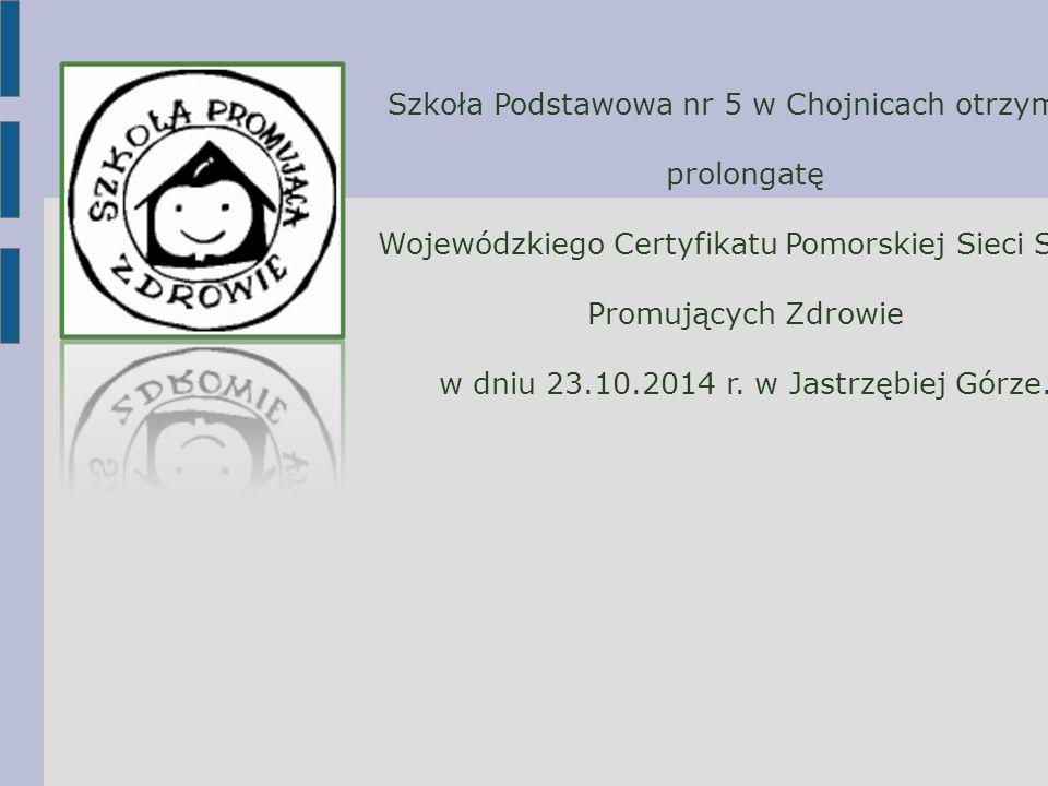 Szkoła Podstawowa nr 5 w Chojnicach otrzymała