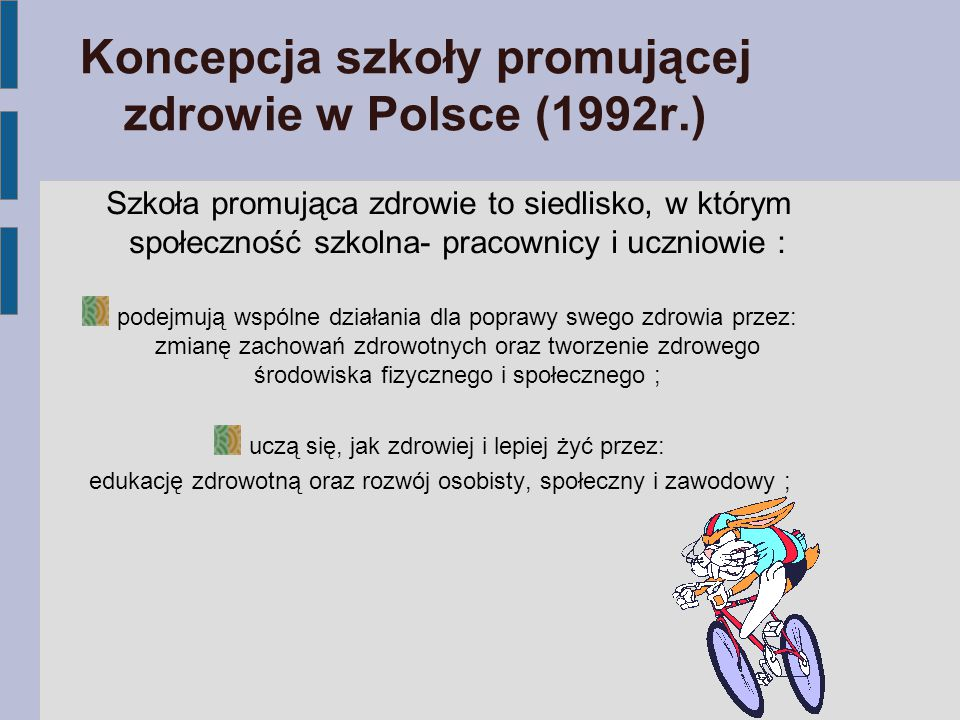 Koncepcja szkoły promującej zdrowie w Polsce (1992r.)