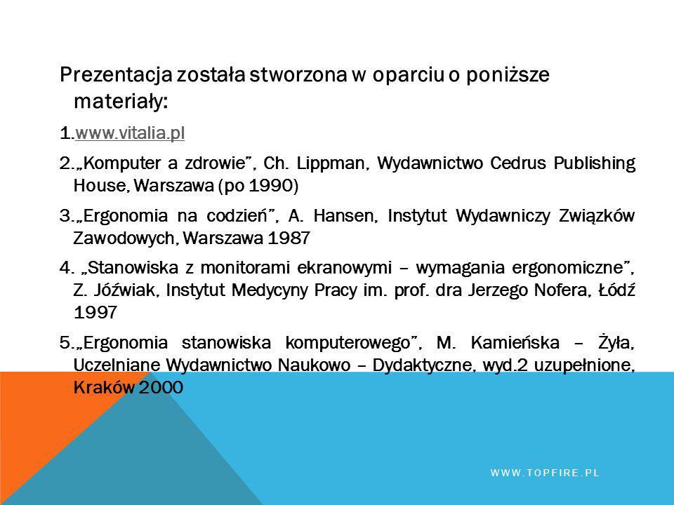 Prezentacja została stworzona w oparciu o poniższe materiały: