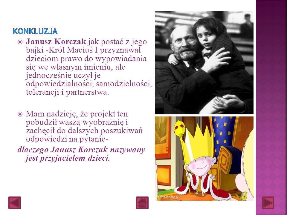 dlaczego Janusz Korczak nazywany jest przyjacielem dzieci.