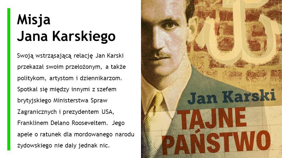 Misja Jana Karskiego.