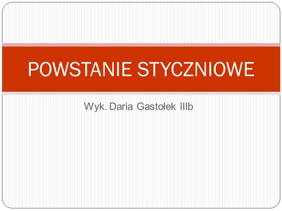 Wyk. Daria Gastołek IIIb