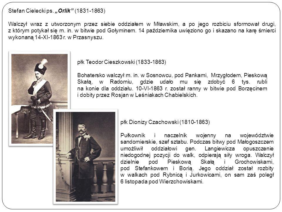 "Stefan Cielecki ps. ""Orlik (1831-1863)"
