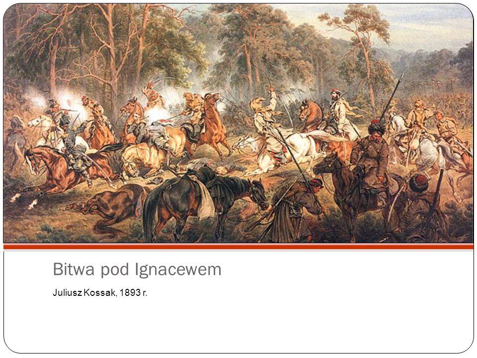 Bitwa pod Ignacewem Juliusz Kossak, 1893 r.
