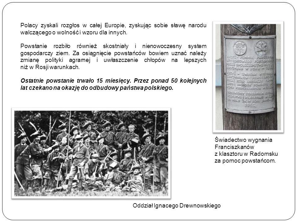 Polacy zyskali rozgłos w całej Europie, zyskując sobie sławę narodu walczącego o wolność i wzoru dla innych.