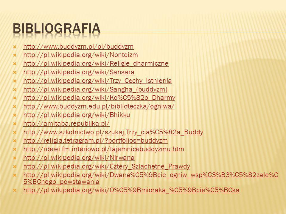 bibliografia http://www.buddyzm.pl/pl/buddyzm