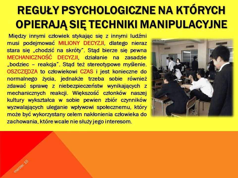 Reguły psychologiczne na których opierają się techniki manipulacyjne