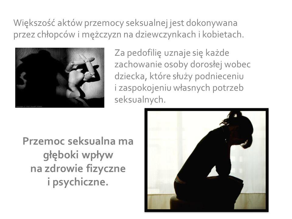 Przemoc seksualna ma głęboki wpływ na zdrowie fizyczne i psychiczne.