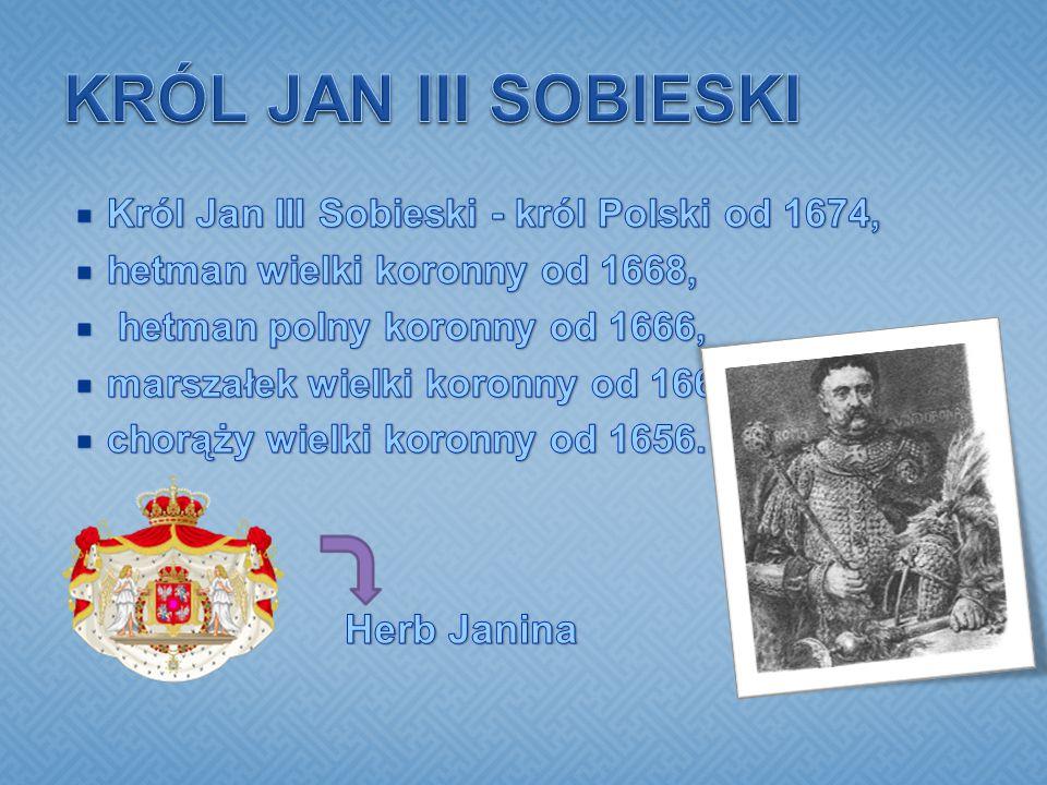 KRÓL JAN III SOBIESKI Herb Janina