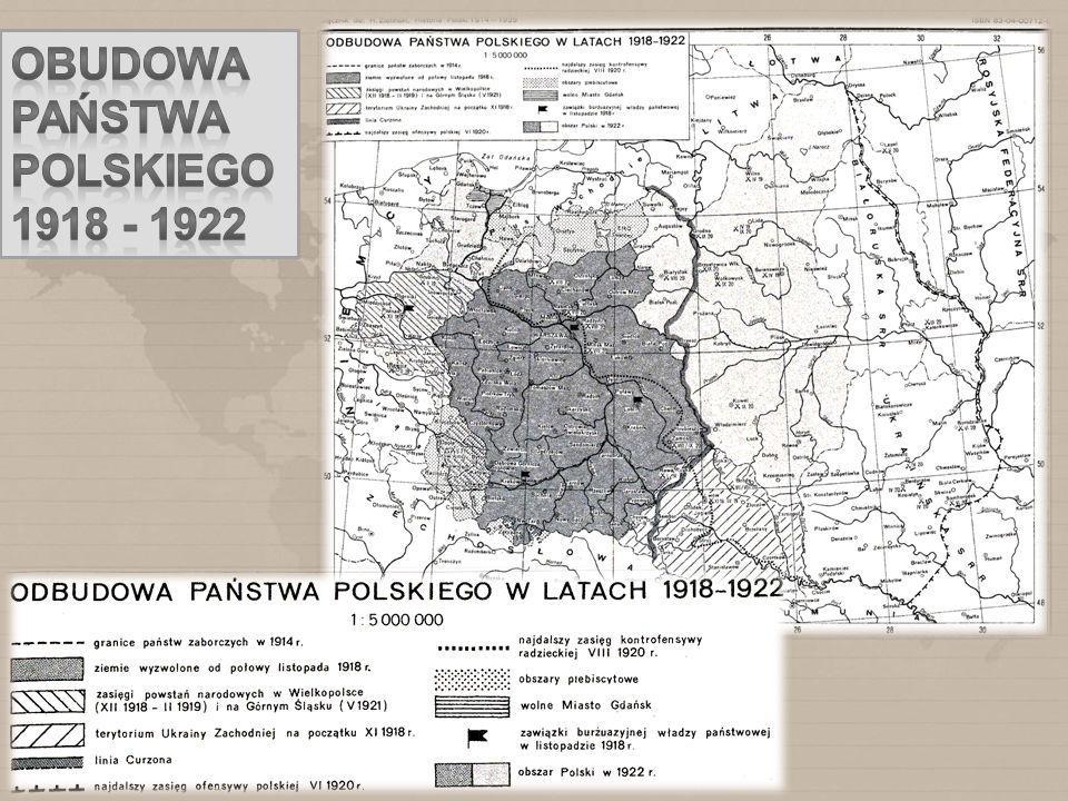 Obudowa państwa Polskiego 1918 - 1922