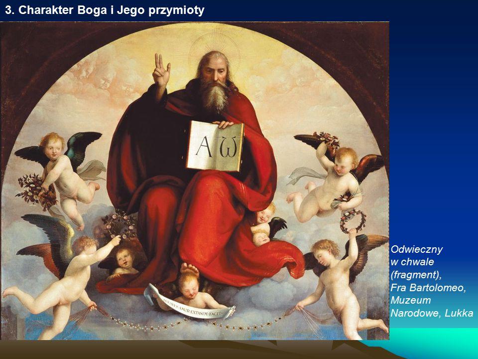 3. Charakter Boga i Jego przymioty