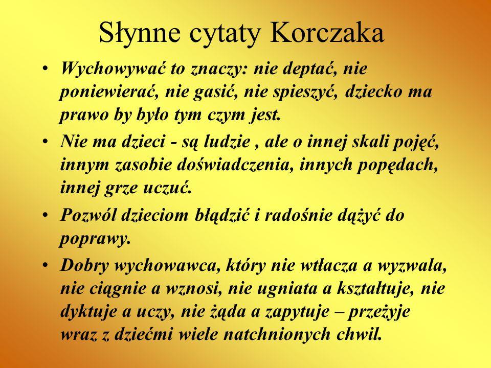 Słynne cytaty Korczaka