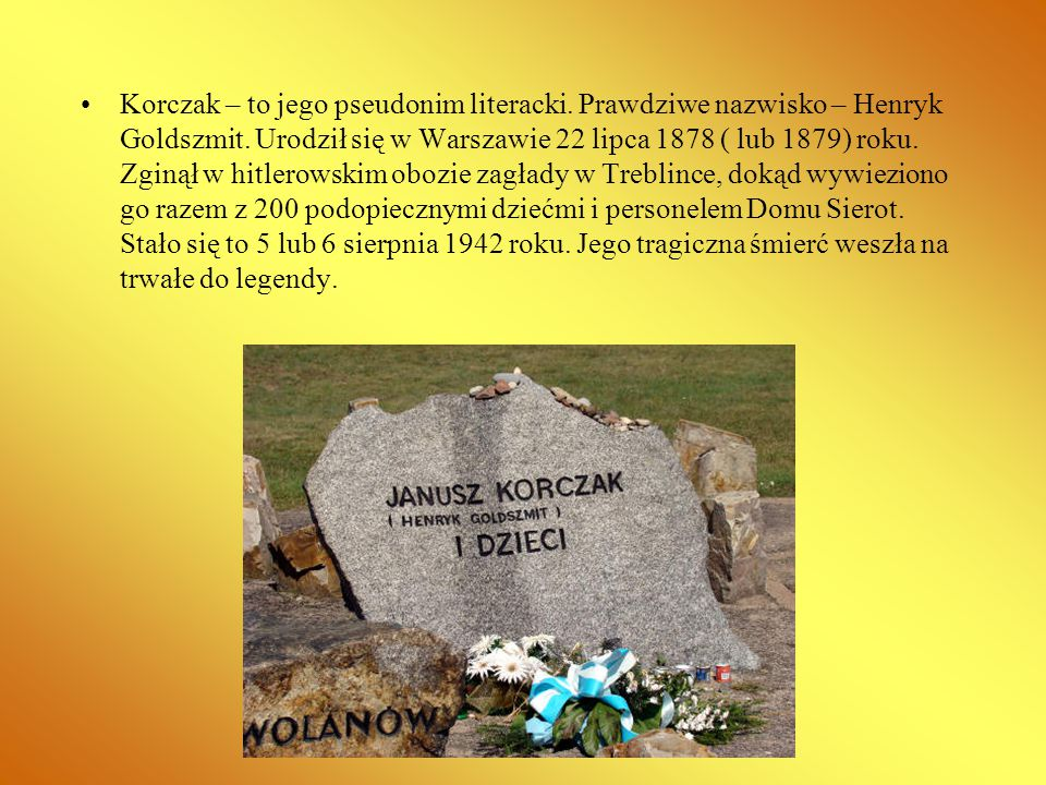 Korczak – to jego pseudonim literacki