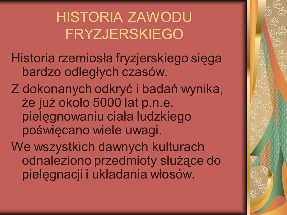 HISTORIA ZAWODU FRYZJERSKIEGO