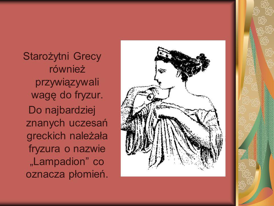 Starożytni Grecy również przywiązywali wagę do fryzur.
