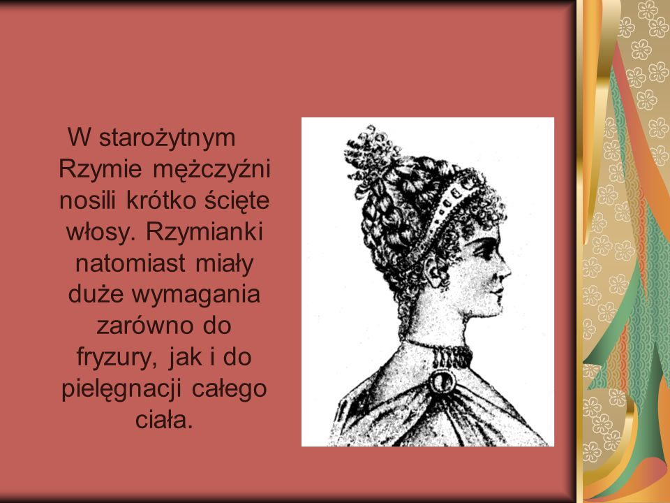 W starożytnym Rzymie mężczyźni nosili krótko ścięte włosy