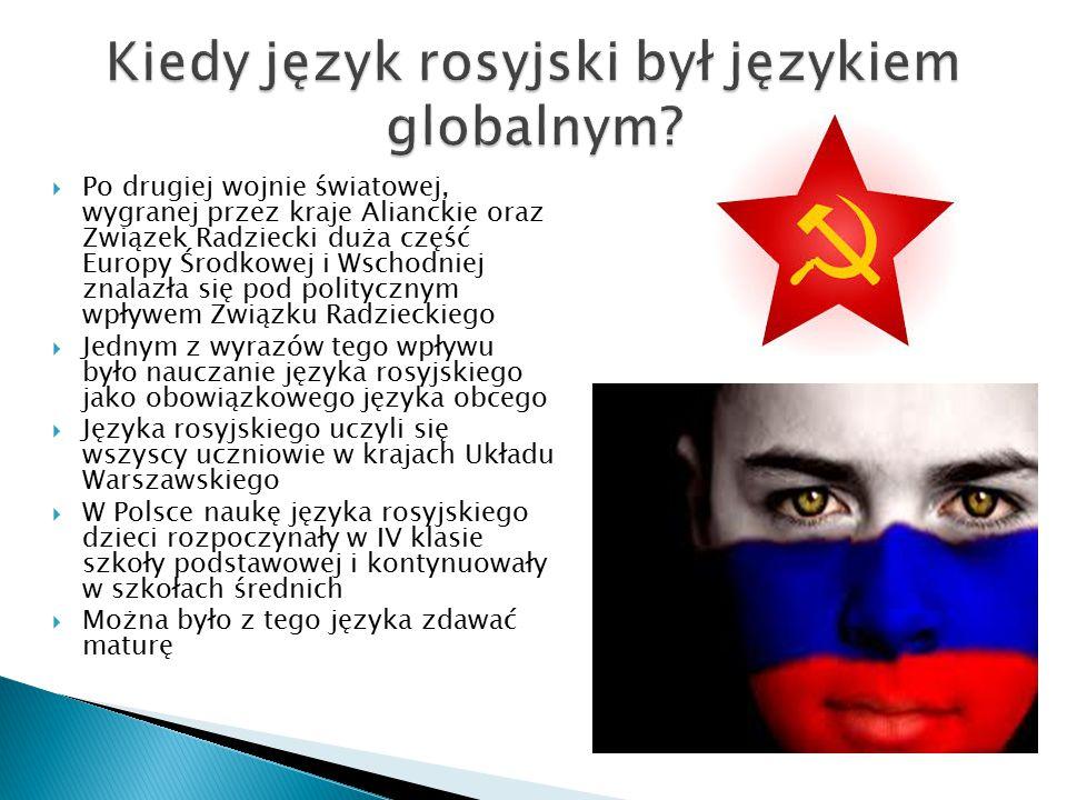 Kiedy język rosyjski był językiem globalnym