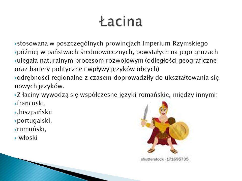 Łacina stosowana w poszczególnych prowincjach Imperium Rzymskiego