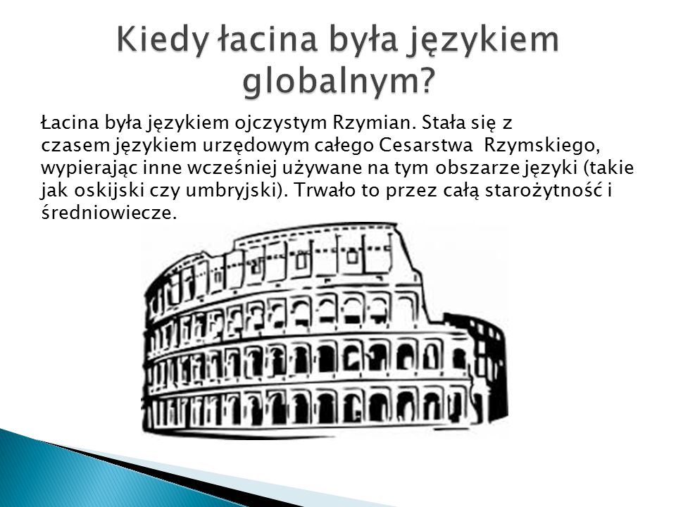 Kiedy łacina była językiem globalnym