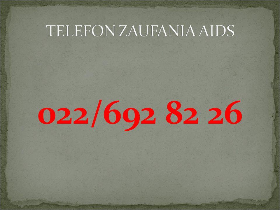 TELEFON ZAUFANIA AIDS 022/692 82 26