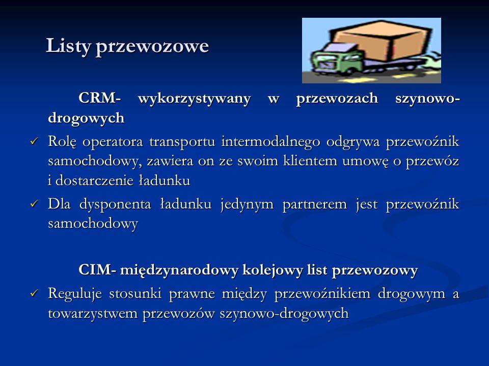 Listy przewozowe CRM- wykorzystywany w przewozach szynowo-drogowych