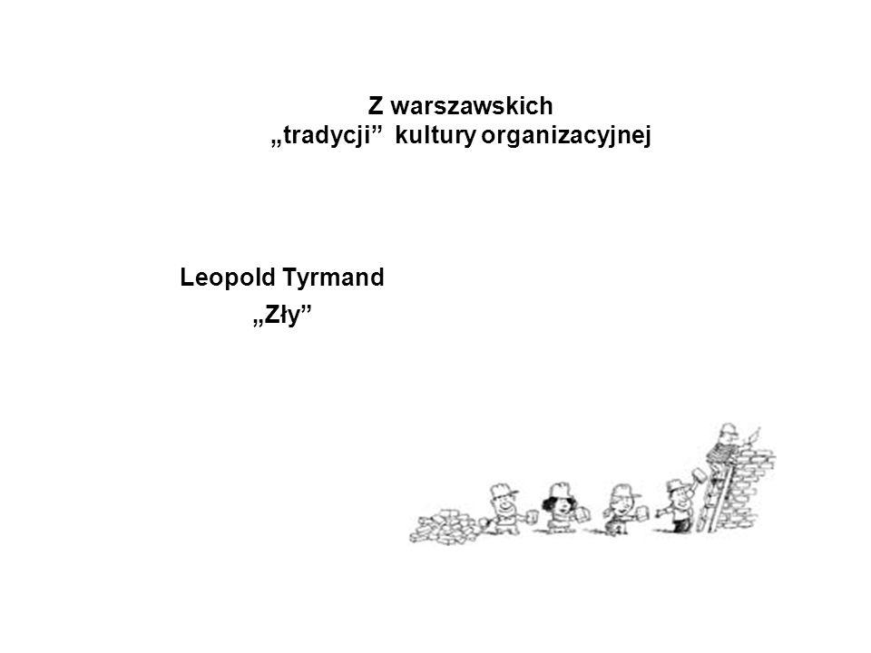 """Z warszawskich """"tradycji kultury organizacyjnej"""